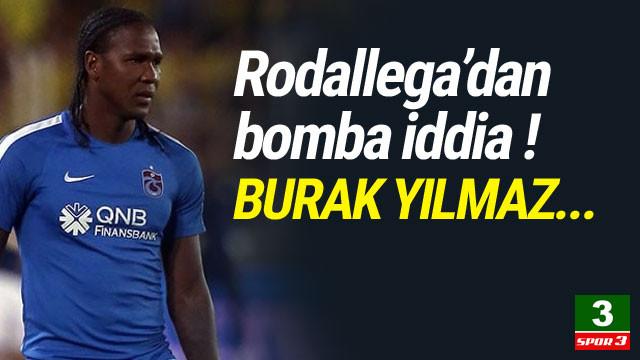 Rodallega'dan bomba iddia ! Burak Yılmaz...
