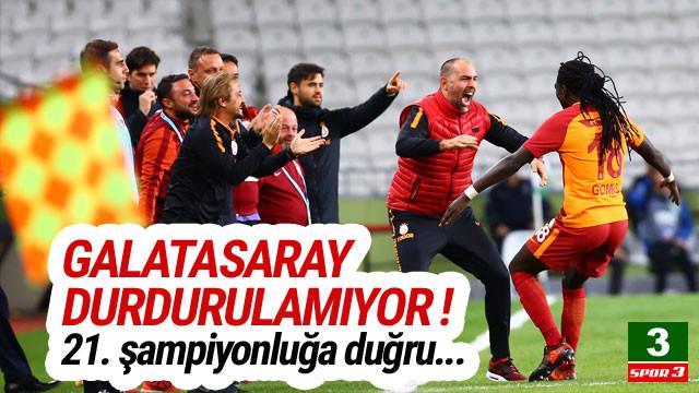Galatasaray durdurulamıyor !