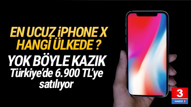 En ucuz iPhone X hangi ülkede ? İşte ülke ülke fiyatlar