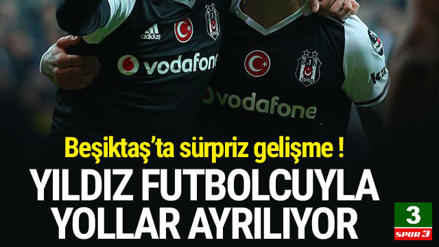 Beşiktaş'ta sürpriz ayrılık !