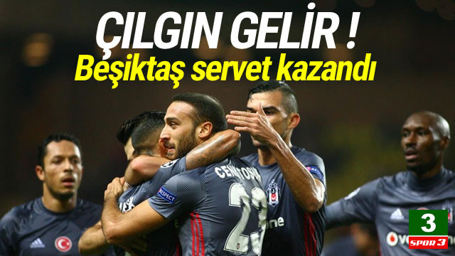 Beşiktaş Şampiyonlar Ligi'nden servet kazandı