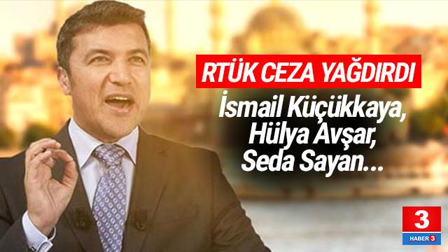 RTÜK ceza yağdırdı ! İsmail Küçükkaya, Hülya Avşar, Seda Sayan...