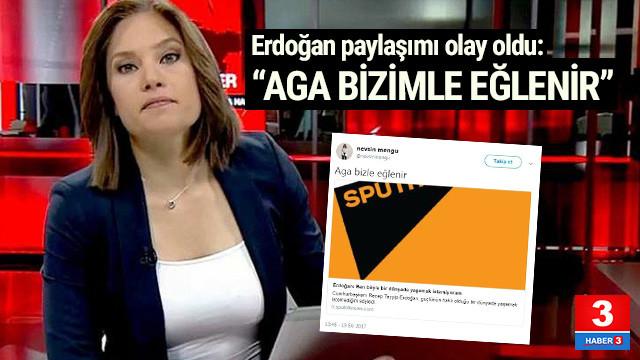 Nevşin Mengü'den dikkat çeken Erdoğan paylaşımı: Aga bizimle eğlenir