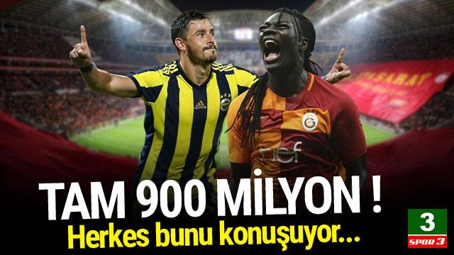 900 milyon liralık derbi !