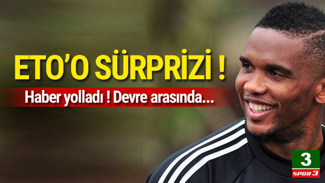 Eto'o'dan Beşiktaş sürprizi