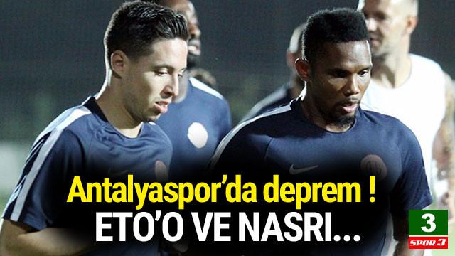 Antalyaspor'da deprem ! Eto'o ve Nasri...