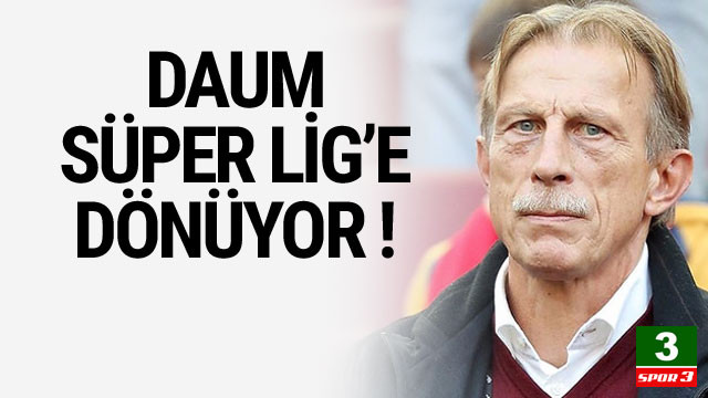 Christoph Daum Süper Lig'e dönüyor !
