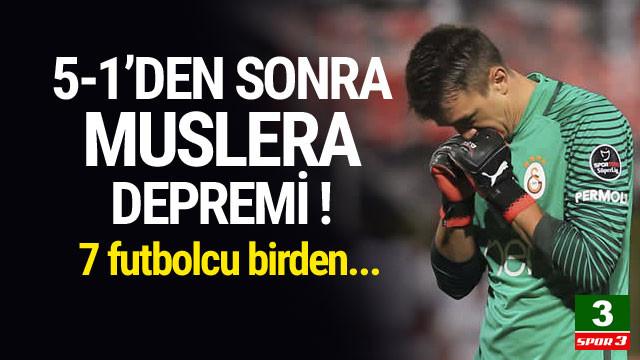 Galatasaray'da fatura7 futbolcuya kesildi