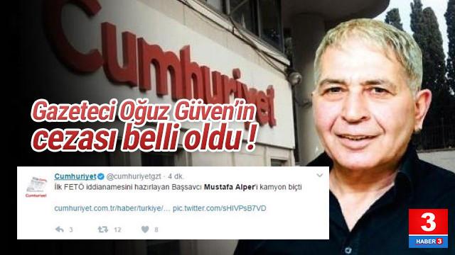 Gazeteci Oğuz Güven'e 3 yıl 1 ay hapis