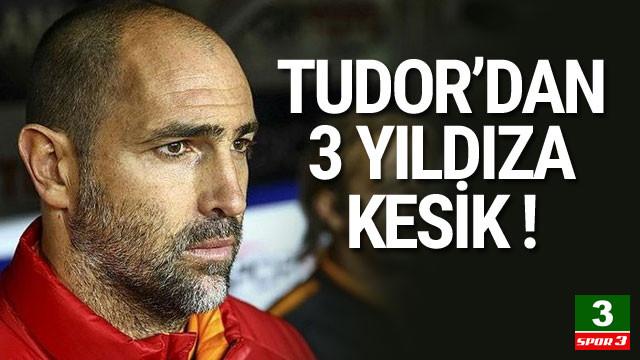 Igor Tudor'dan 3 yıldıza kesik !
