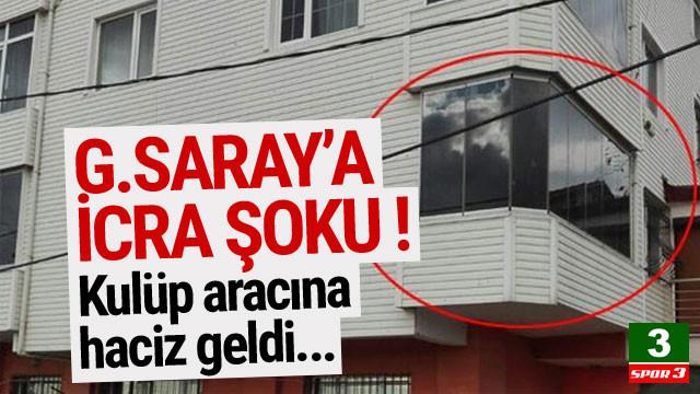 Galatasaray'a icra şoku !