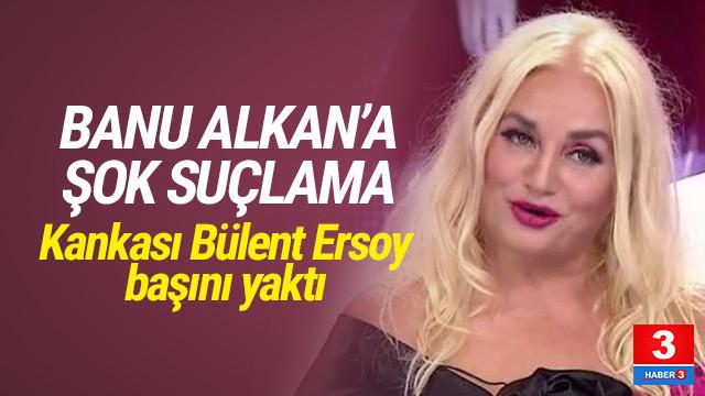 Banu Alkan'a şok suçlama ! Yakalama kararı çıkarıldı