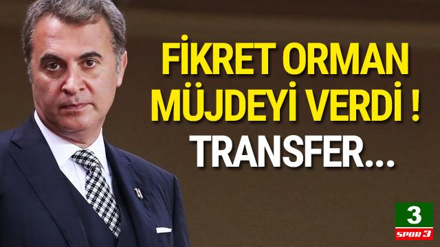 Fikret Orman'dan transfer müjdesi