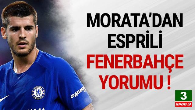 Morata'dan Fenerbahçe paylaşımına güldüren yanıt
