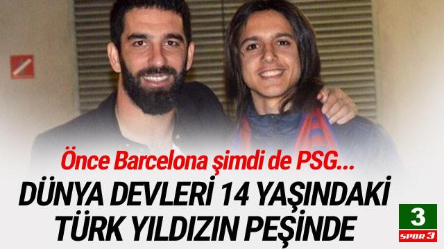 Dünya devleri 14 yaşındaki Türk yıldızın peşinde !