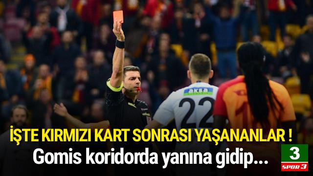 Gomis'ten koridorda Mustafa Yumlu'ya tepki !