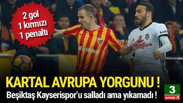 Beşiktaş'a Kayserispor engeli !