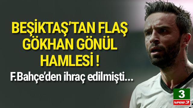Beşiktaş'tan Gökhan Gönül hamlesi