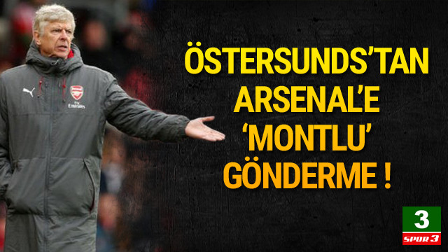 Östersunds'tan Arsenal'e esprili gönderme