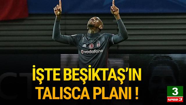 İşte Beşiktaş'ın Talisca planı