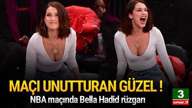 NBA maçında Bella Hadid rüzgarı