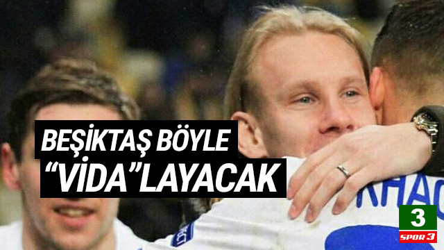 Beşiktaş'tan Vida transferinde sıra dışı strateji