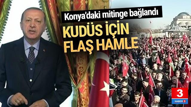 Erdoğan açıkladı ! Kudüs kararının iptali için harekete geçildi