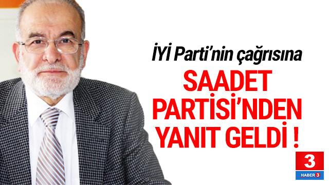 İYİ Parti'nin ittifak önerisine Saadet Partisi'nden yanıt