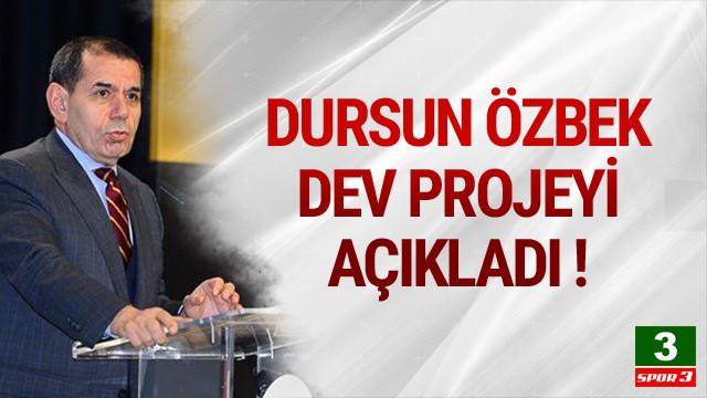 Dursun Özbek projesini açıkladı