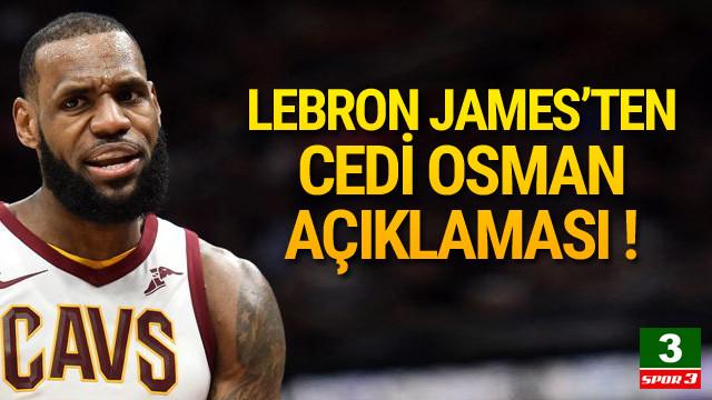 LeBron James'ten Cedi Osman sözleri