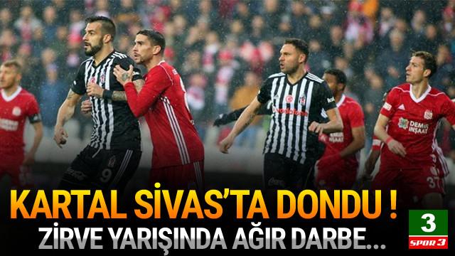 Beşiktaş Sivas'ta takıldı !