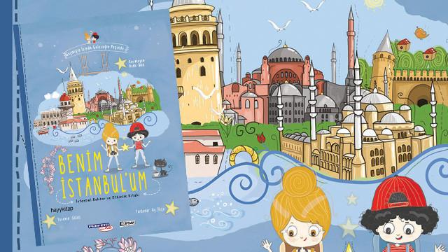 Geçmişin İzinde Geleceğin Peşinde: Benim İstanbul'um!