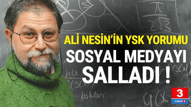Ali Nesinden YSK kararı yorumu: Etme bulma dünyası 34