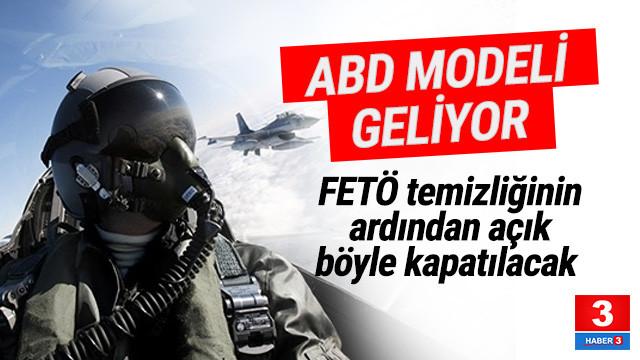 Hava Kuvvetleri'nde FETÖ'nün boşluğu böyle doldurulacak