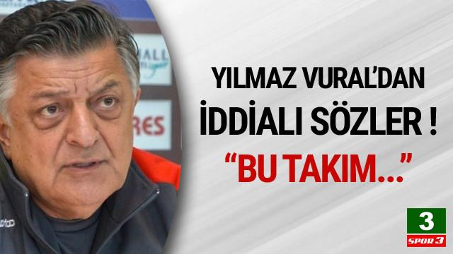 Yılmaz Vural'ın Süper Lig iddiası