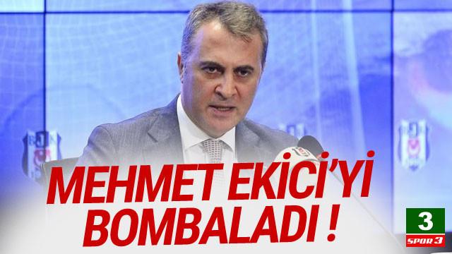 Fikret Orman Mehmet Ekici'yi bombaladı !