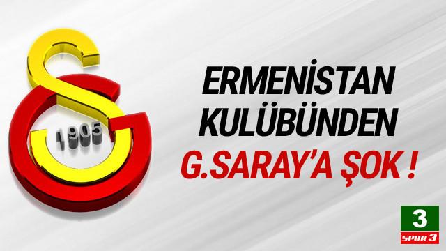 Ermenistan kulübünden Galatasaray'a rest
