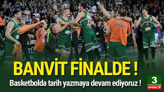Banvit Şampiyonlar Ligi'nde finalde