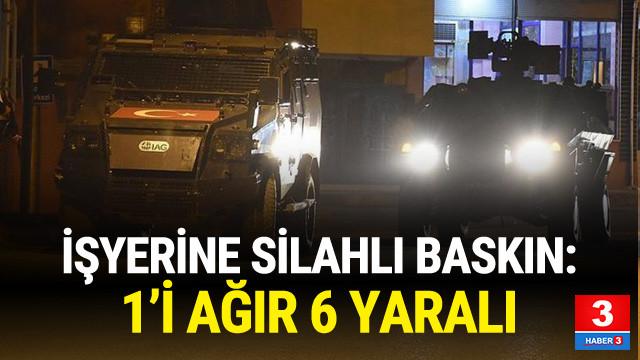 Diyarbakır'da işyerine silahlı baskın !