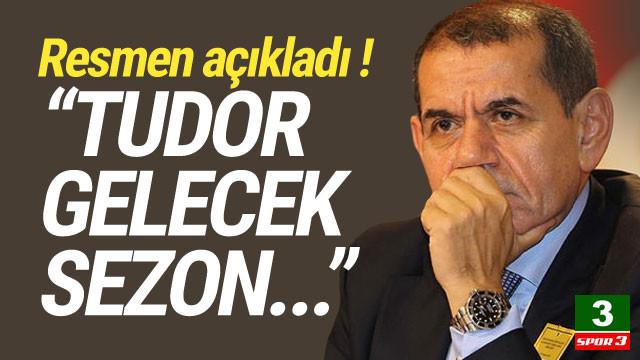 Dursun Özbek: ''Gelecek sezon Tudor'la...''