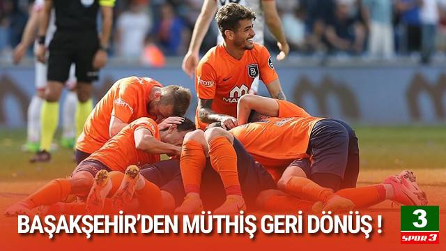 Başakşehir maç fazlasıyla lider !