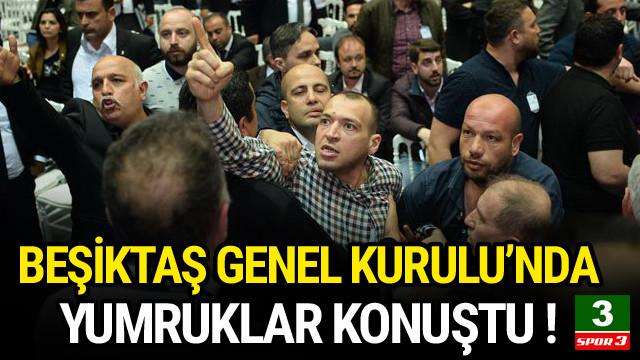 Beşiktaş Genel Kurul'unda ortalık karıştı !