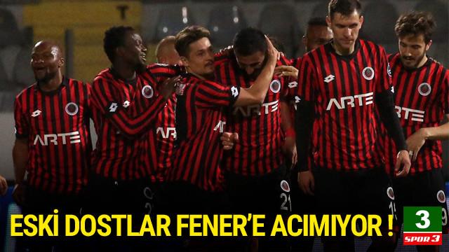 Eski dostlar Fenerbahçe'ye acımıyor !