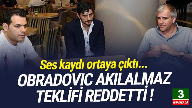 Obradovic'in ses kaydı ortaya çıktı ! İnanılmaz teklif...