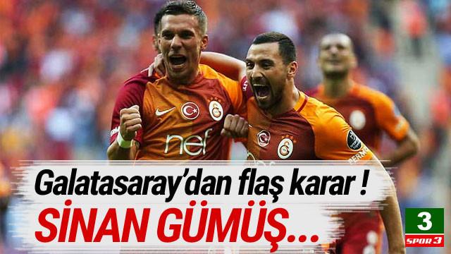Galatasaray'dan flaş Sinan Gümüş kararı !