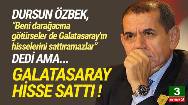 Satmayız demişti ! Galatasaray hisse sattı...