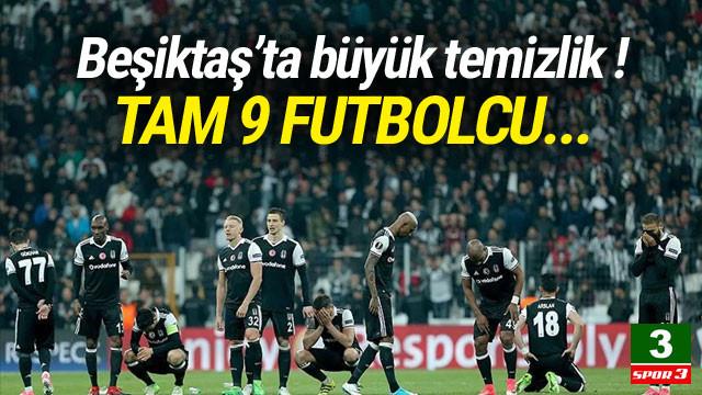 Beşiktaş'ta büyük temizlik ! 9 isim gidiyor...