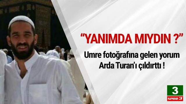 Umre fotoğrafına gelen yorum Arda Turan'ı çıldırttı
