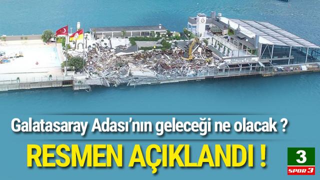 Resmi açıklama ! Galatasaray Adası...