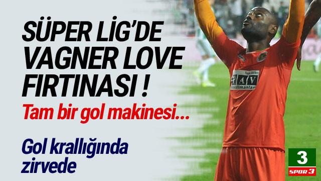 Süper Lig'de Vanger Love rüzgarı